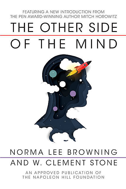 The Other Side of the Mind, Norma Lee Browning, W. Clement Stone