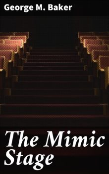 The Mimic Stage, George M.Baker