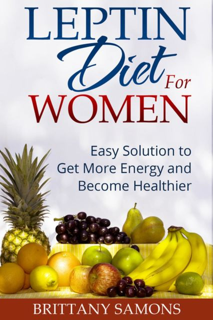 Leptin Diet For Women, Brittany Samons