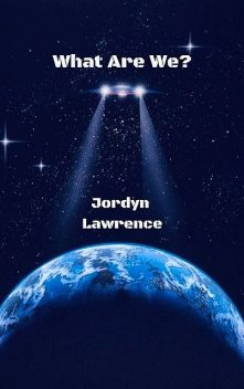 What Are We, Jordyn Lawrence