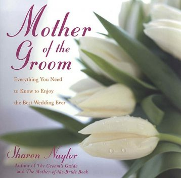 Mother of the Groom, Sharon Naylor