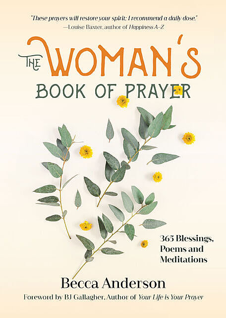 The Woman's Book of Prayer, Becca Anderson