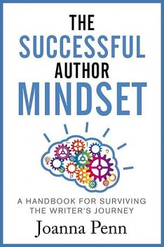 The Successful Author Mindset, Joanna Penn