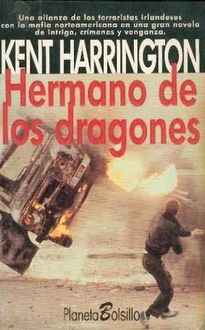 Hermano De Los Dragones, Kent Harrington