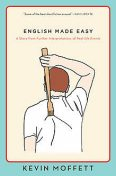 English Made Easy, Kevin Moffett