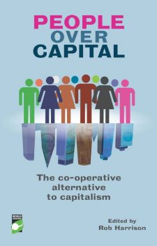 People Over Capital, Edited by Rob Harrison, Foreword by Ed Mayo