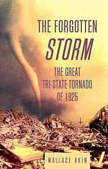 The Forgotten Storm, Wallace Akin
