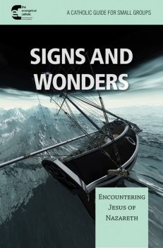 Signs and Wonders, The, Evaneglical Catholic Ministry