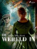 De wereld in, Louisa May Alcott