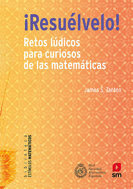 Resuélvelo, James S. Tanton