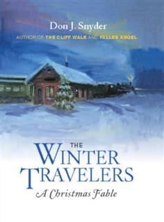 The Winter Travelers, Don J. Snyder