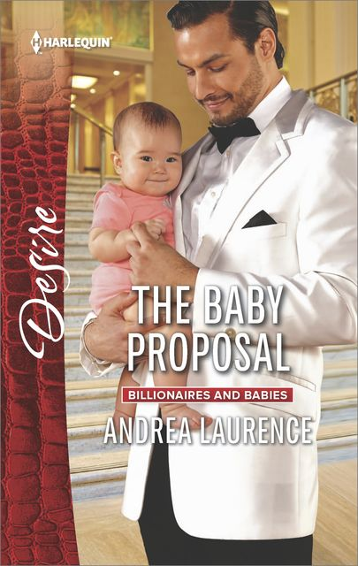 The Baby Proposal, Andrea Laurence