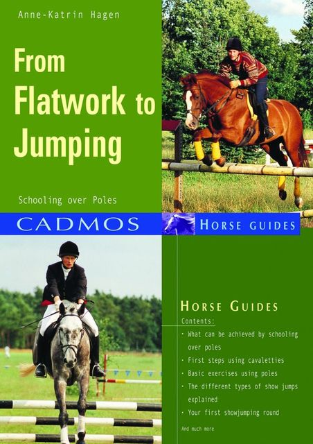 From Flatwork to Jumping, Anne-Katrin Hagen