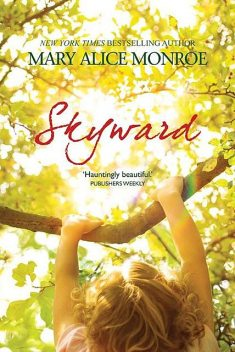 Skyward, Mary Alice Monroe