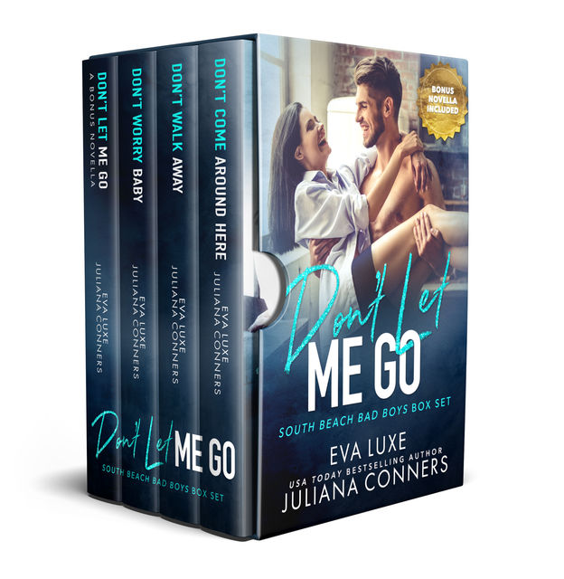 Don't Stop Believing: South Beach Bad Boys Box Set, Juliana Conners, Eva Luxe