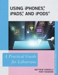 Using iPhones, iPads, and iPods, Matthew Connolly, Tony Cosgrave