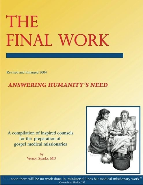 The Final Work – Answering Humanity's Need, Vernon Sparks