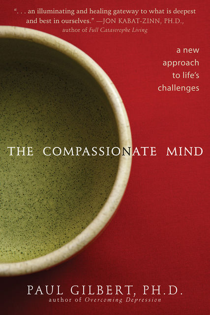 The Compassionate Mind, Paul Gilbert