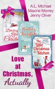 Love At Christmas, Actually, Jenny Oliver, A.L. Michael, Maxine Morrey