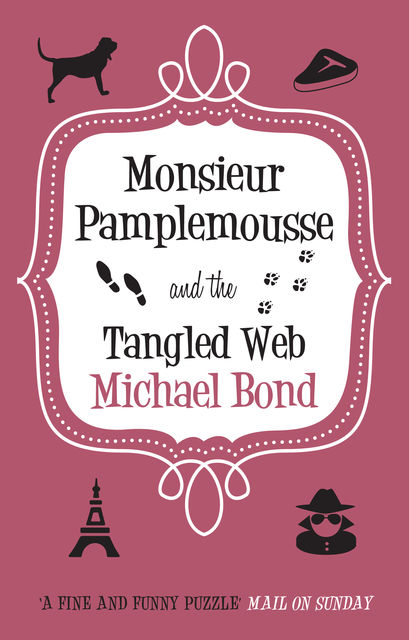 Monsieur Pamplemousse and the Tangled Web, Michael Bond