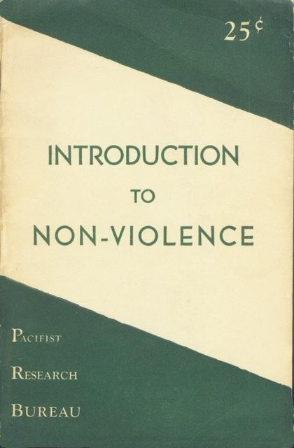 Introduction to Non-Violence, Theodore Paullin