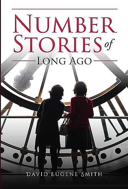 Number Stories of Long Ago, David Smith