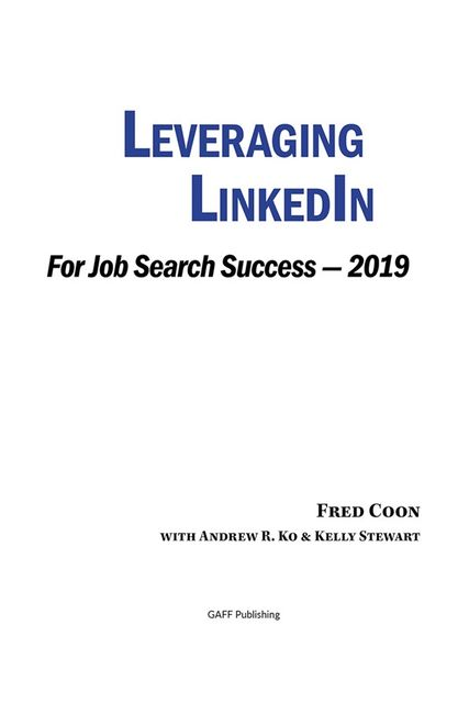 Leveraging LinkedIn for Job Search Success 2019, Fred Coon