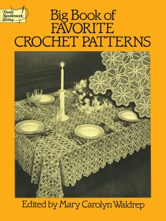 Big Book of Favorite Crochet Patterns, Mary Carolyn Waldrep