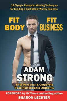 Fit Body – Fit Business, Adam Strong