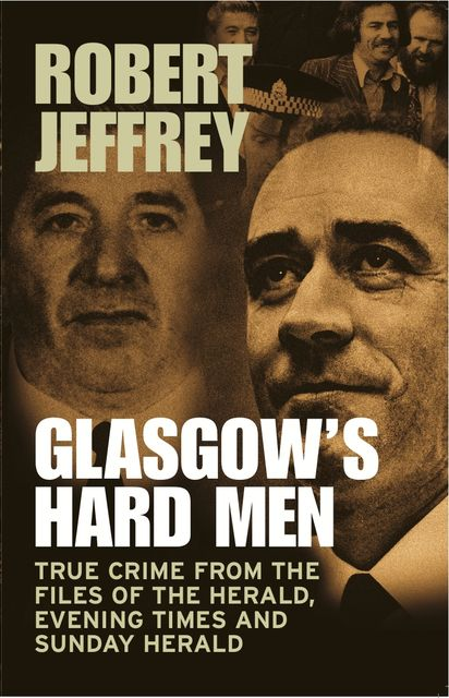 Glasgow's Hard Men, Robert Jeffrey
