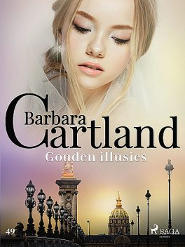 Gouden illusies, Barbara Cartland