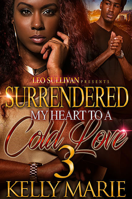 Surrendered My Heart to A Cold Love 3, Marie Kelly