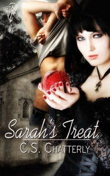 Sarah's Treat, C.S.Chatterly