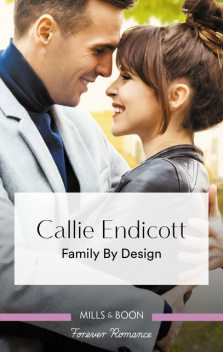 Family By Design, Callie Endicott