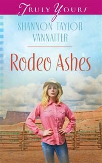 Rodeo Ashes, Shannon Taylor Vannatter