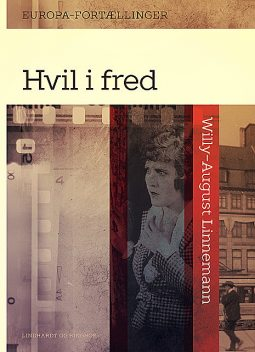 Hvil i fred, Willy-August Linnemann