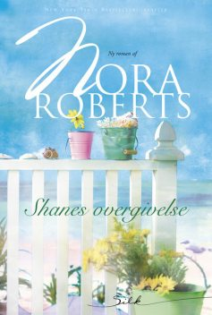 Shanes overgivelse, Nora Roberts