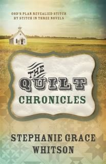 Quilt Chronicles Boxed Set, Stephanie Grace Whitson