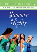 Summer Nights, Caroline B. Cooney