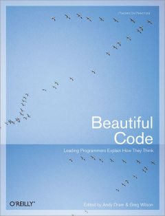 Beautiful Code, Greg Wilson, Wilson, Andy, Greg, Oram