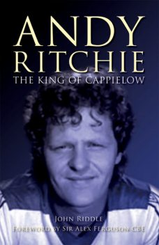 King of Cappielow, John Riddle