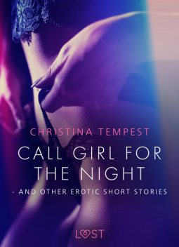 Call Girl for the Night – and other erotic short stories, Christina Tempest