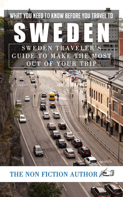 What You Need to Know Before You Travel to Sweden, The Non Fiction Author