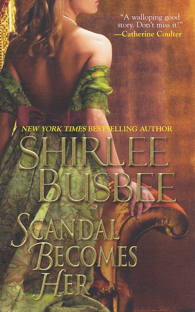 Scandal Becomes Her, Shirlee Busbee