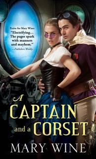 Captain and a Corset, Mary Wine