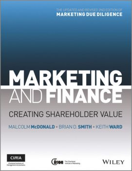 Marketing and Finance, Malcolm McDonald, Brian Smith, Keith Ward