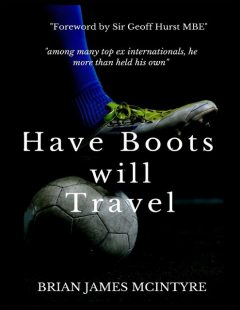 Have Boots Will Travel, Brian James McIntyre