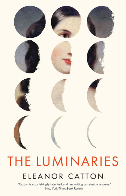 The Luminaries, Eleanor Catton