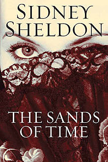The Sands of Time, Sidney Sheldon