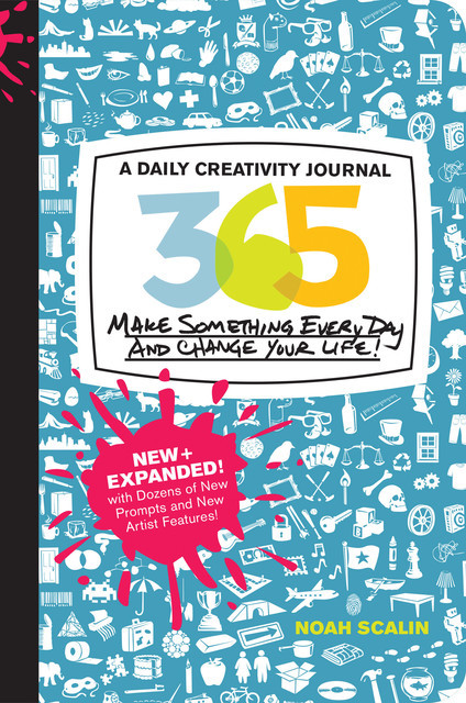 365 New + Expanded Edition, Noah Scalin